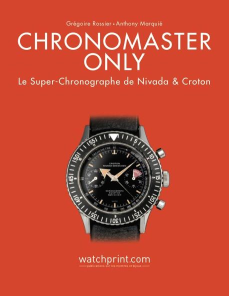 Grégoire Rossier et Anthony Marquié, Chronomaster Only, Watchprint.com.